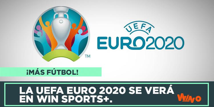 Win Sports anuncia transmitirá UEFA Euro 2020